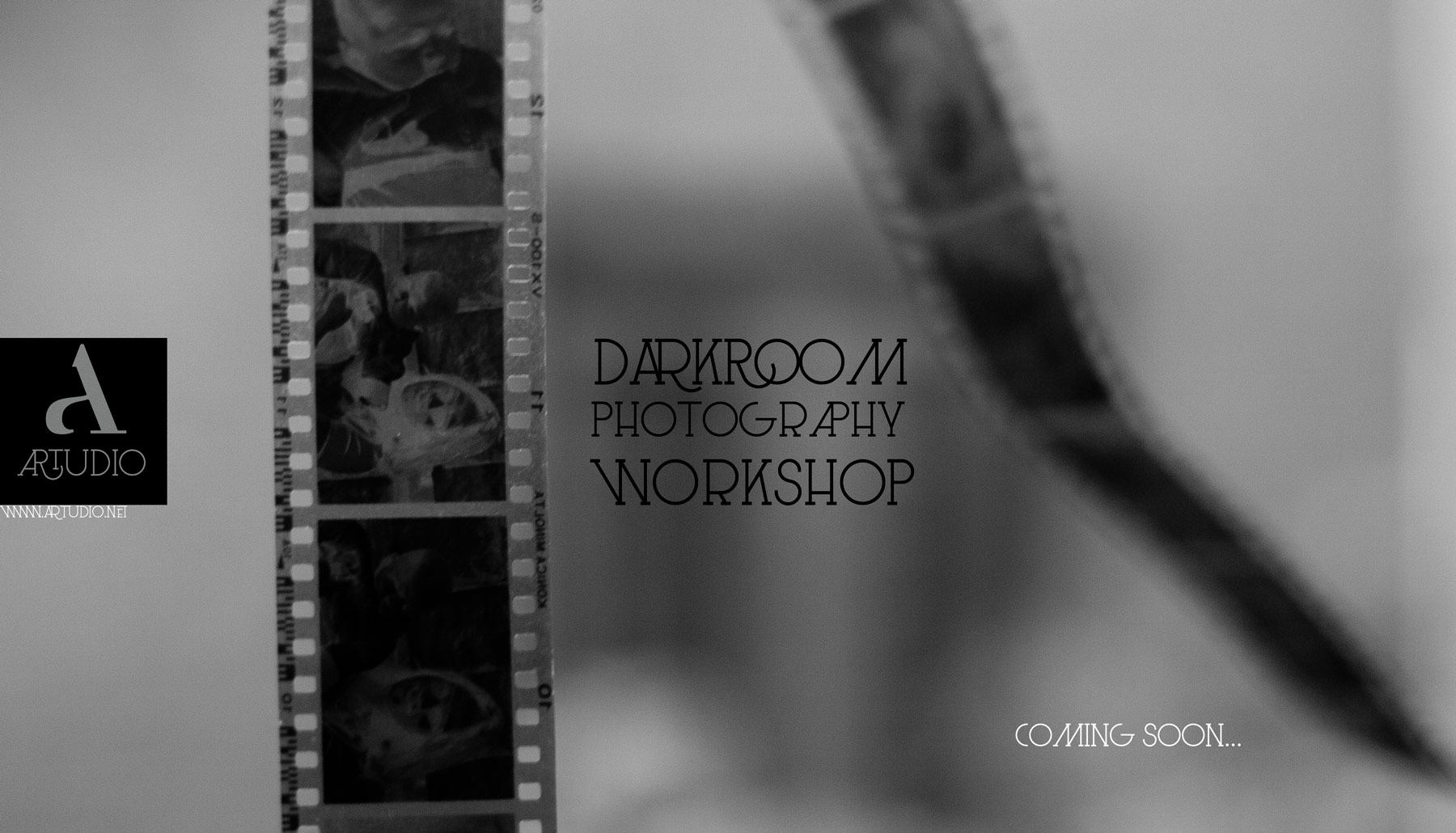 DARKROOM PHOTOGRAPHY WORKSHOP COMING SOON @ ARTUDIO